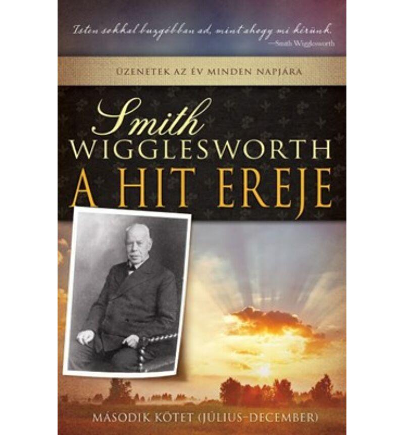 S. Wigglesworth - A hit ereje- 2. rész