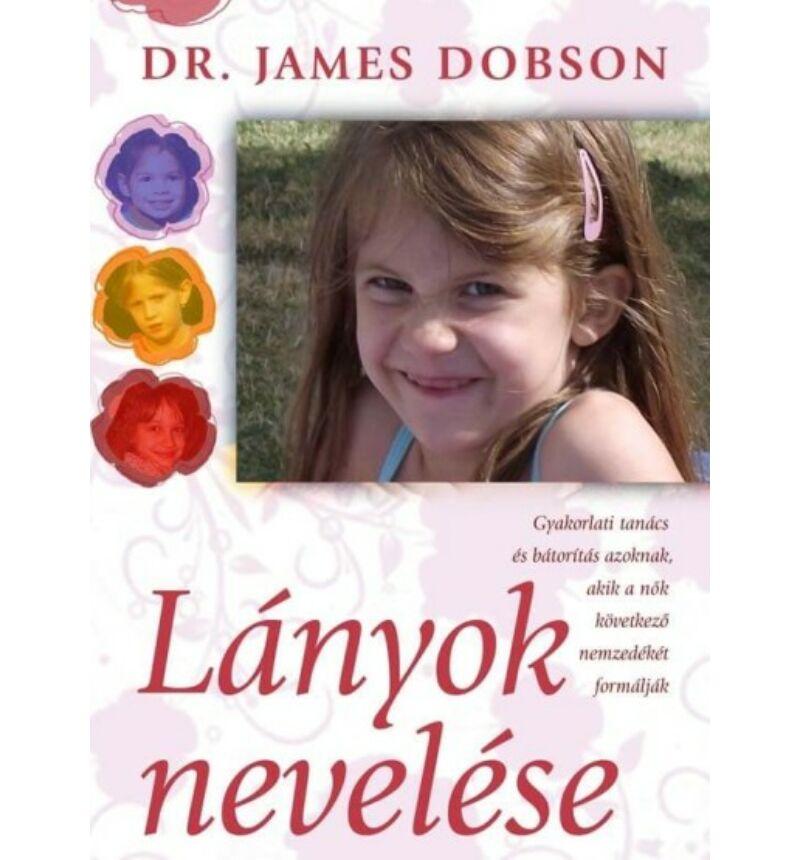 James Dobson - Lányok nevelése