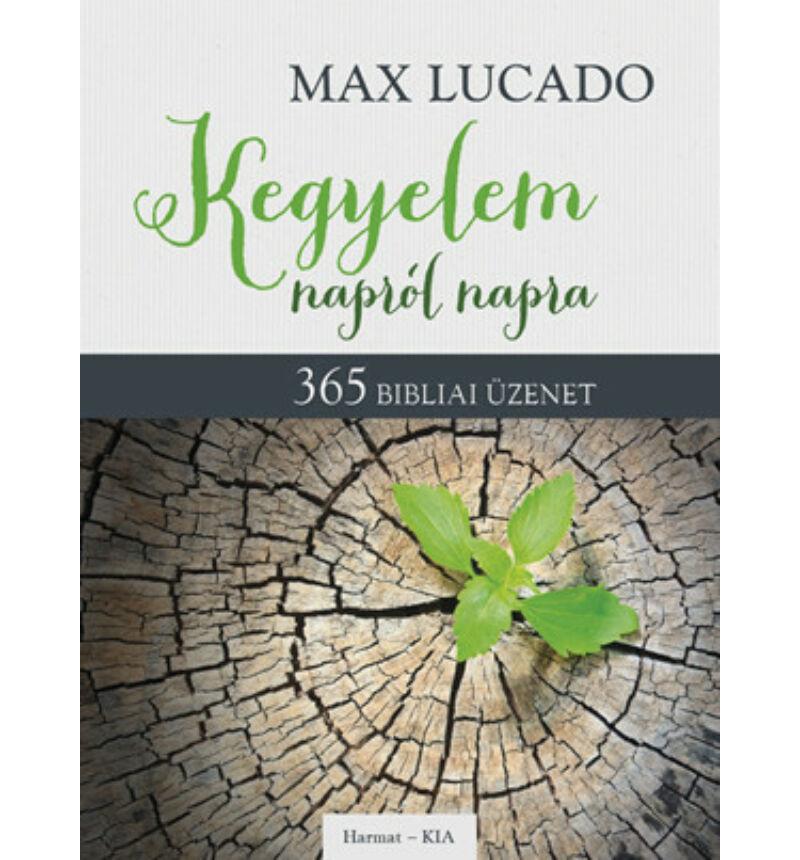 Max Lucado - Kegyelem napról napra