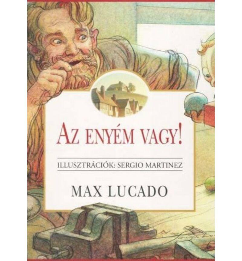 Max Lucado - Az enyém vagy