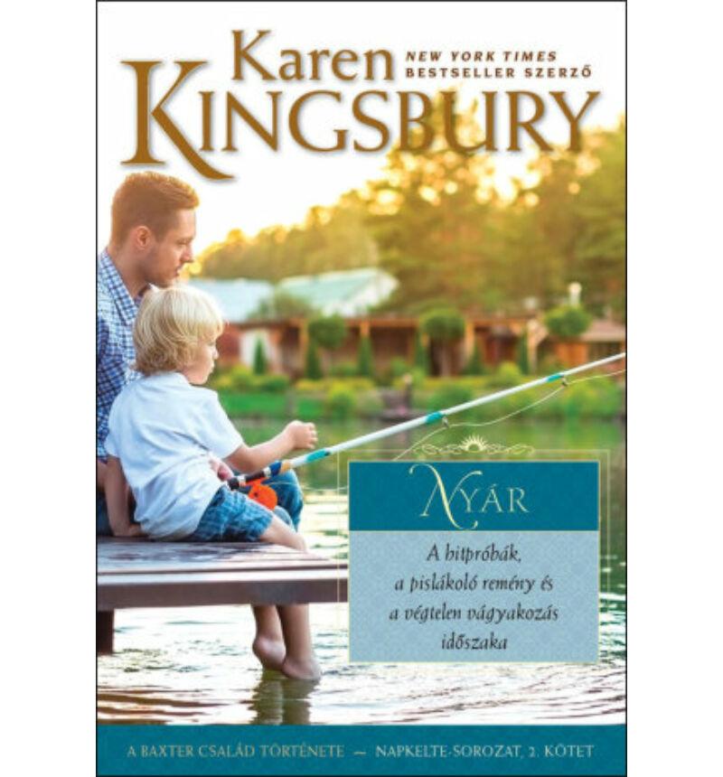Karen Kingsbury - Nyár / Napkelte-sorozat (2.kötet)