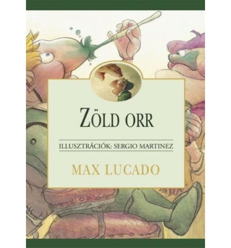 Max Lucado - Zöld Orr