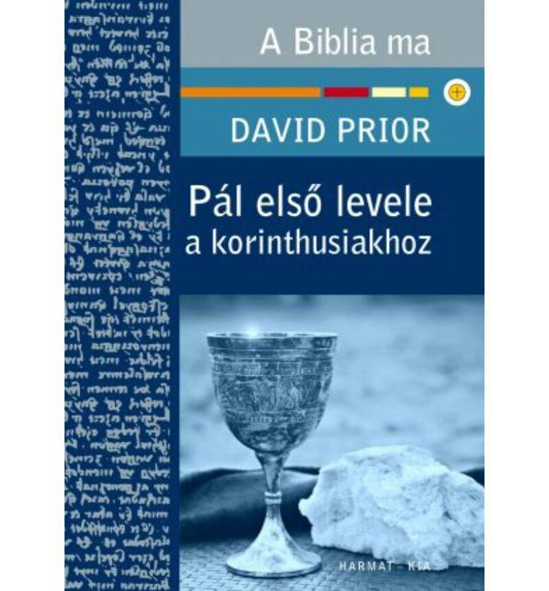 D. Prior - Pál első levele a korinthusiakhoz / A Biblia ma sorozat