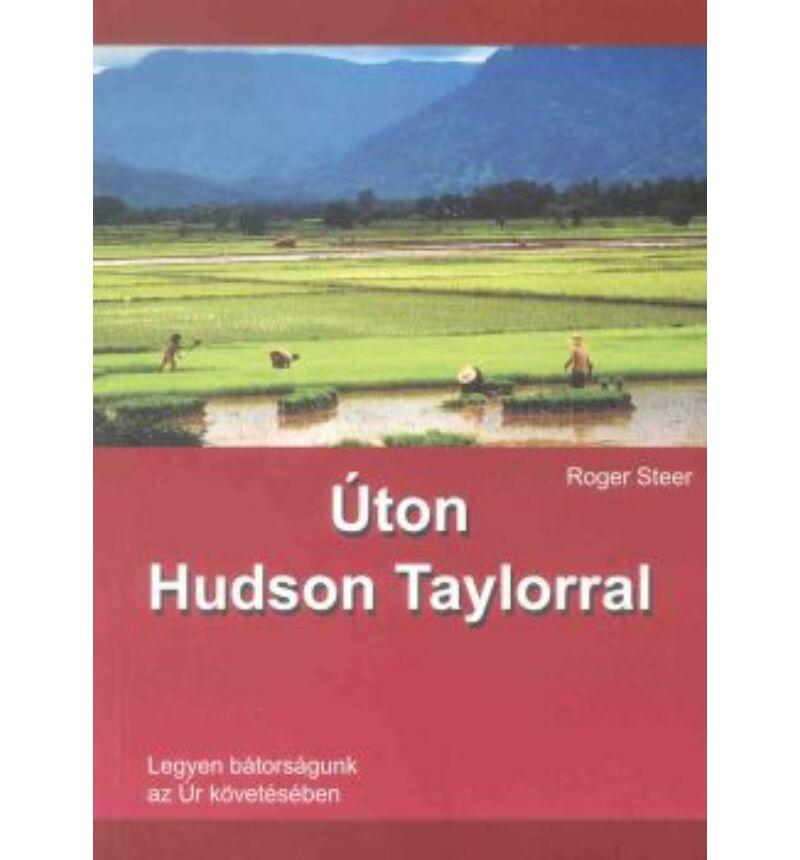 R.Steer - Úton Hudson Taylorral