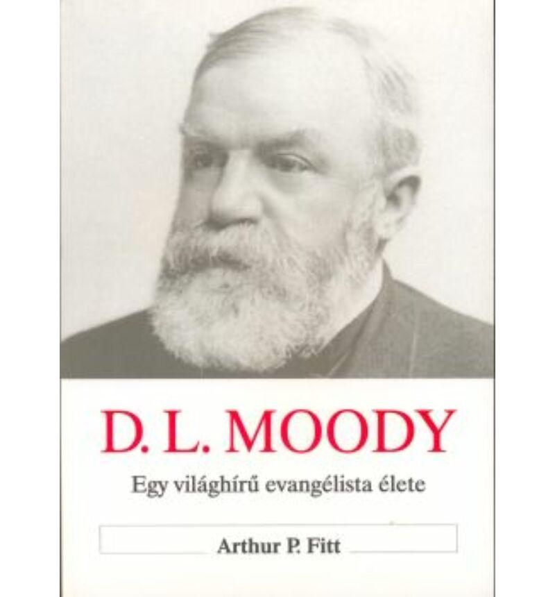 A. P. Fitt - D. L. Moody élete