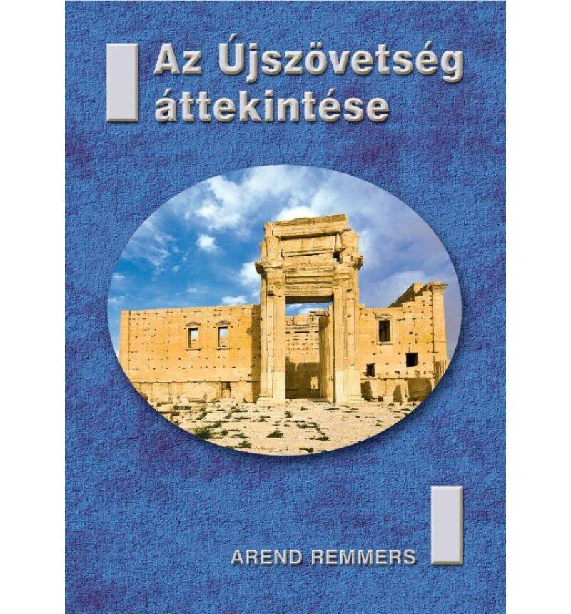A. Remmers - Az Újszövetség áttekintése