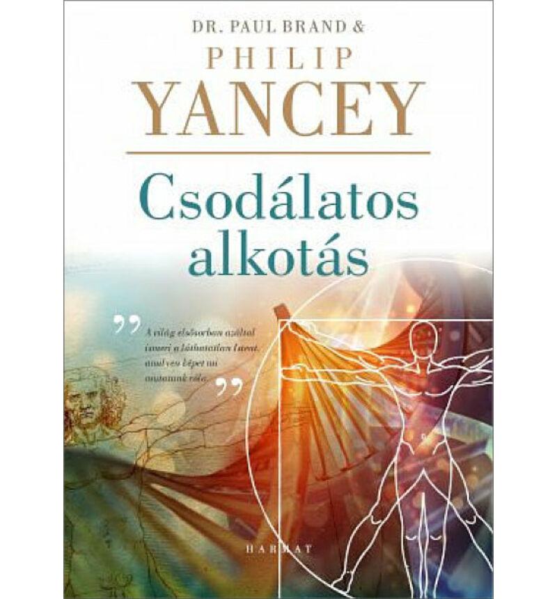 Philip Yancey - Csodálatos alkotás