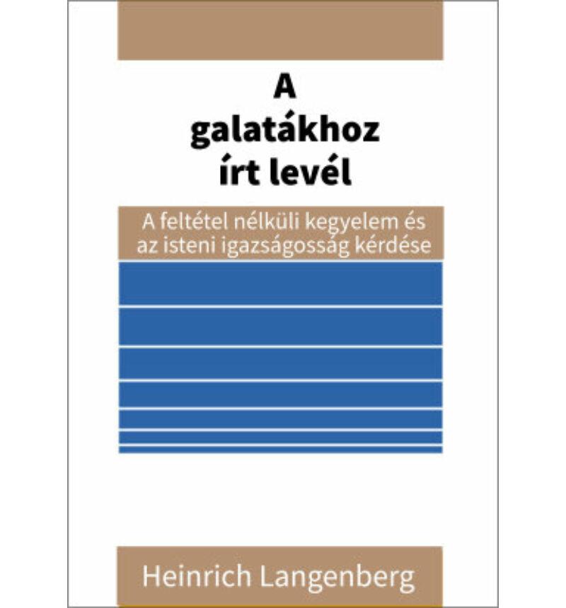 H. Langenberg - A galatákhoz írt levél