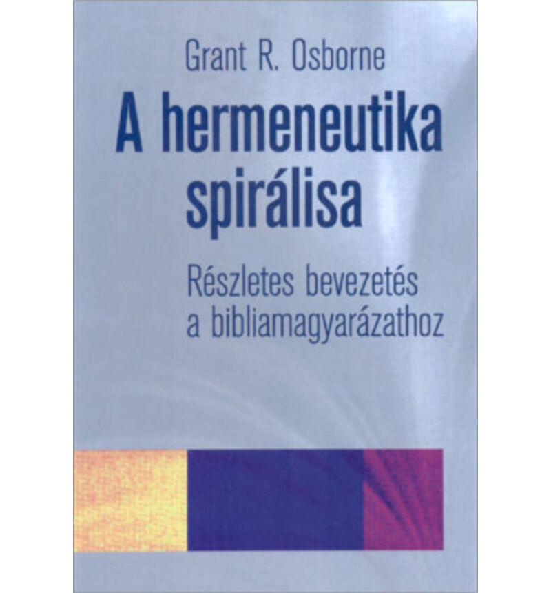 G.R. Osborne - A hermeneutika spirálisa