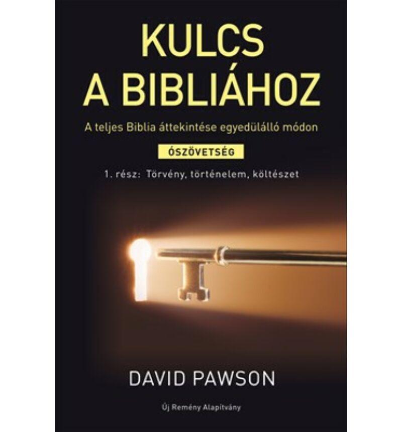 D. Pawson - Kulcs a Bibliához 1. rész