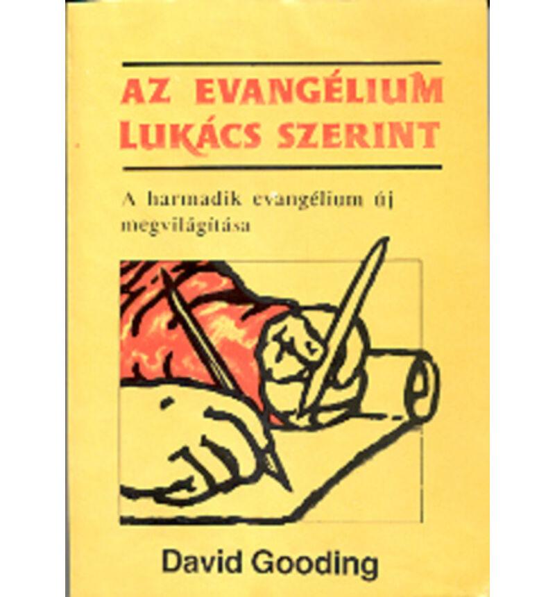 D. Gooding - Az evangélium Lukács szerint