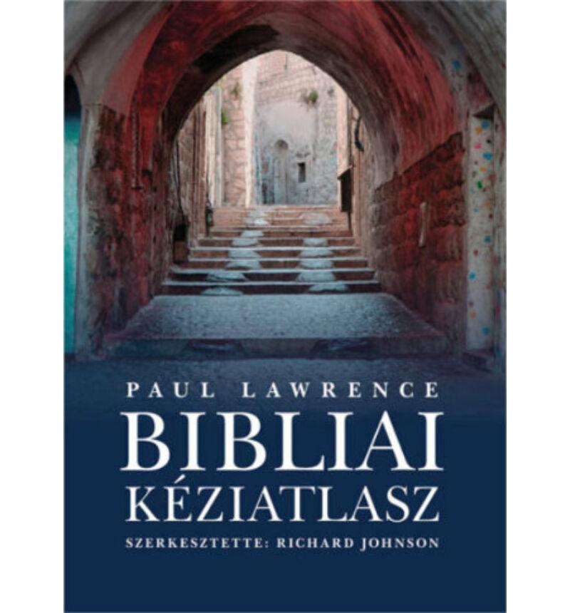 P. Lawrence & R. Johnson - Bibliai kéziatlasz
