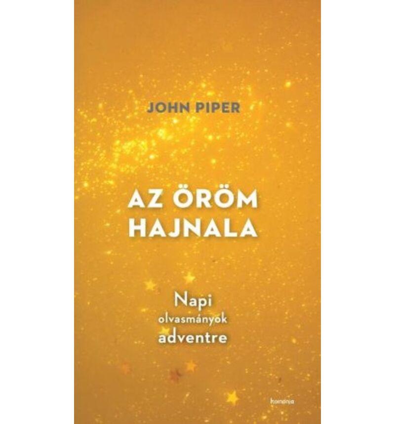 J. Piper - Az öröm hajnala