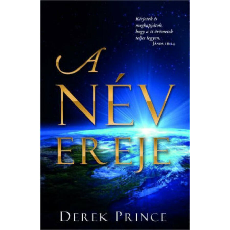 Derek Prince - A név ereje