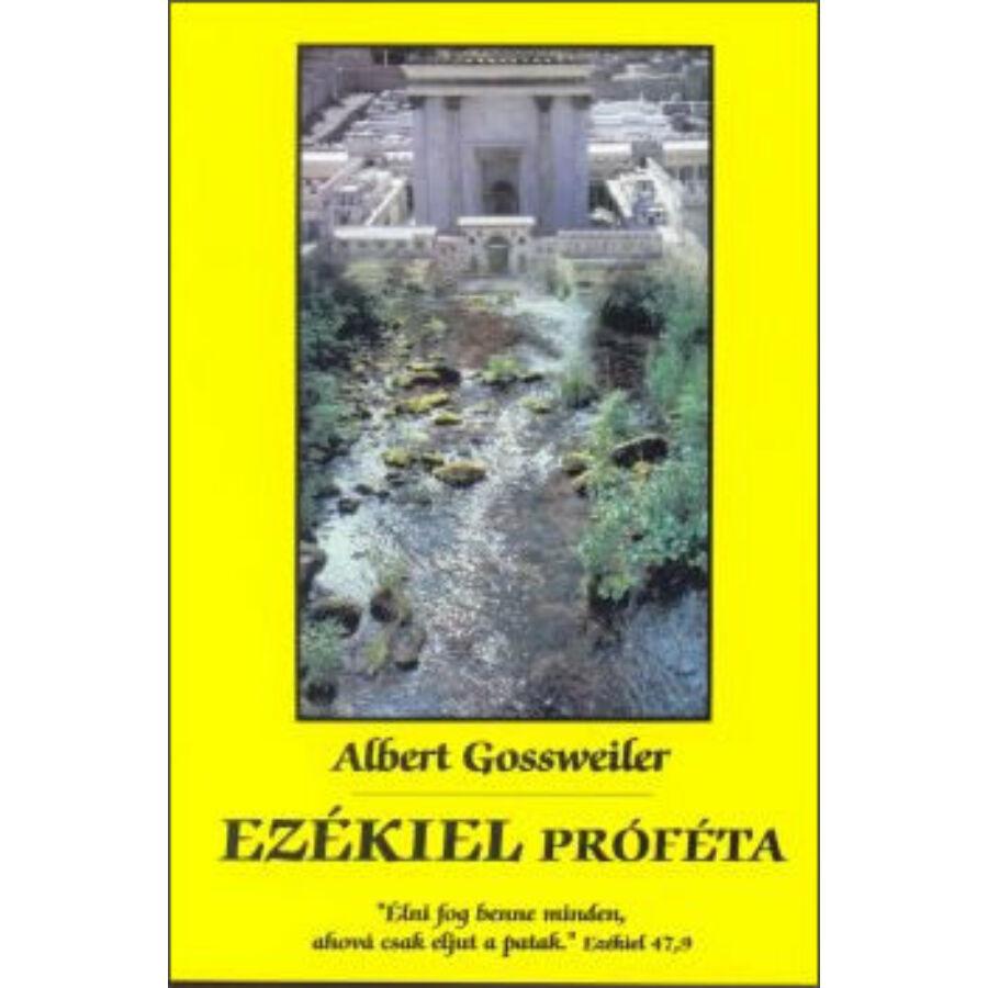 A. Gossweiler - Ezékiel próféta