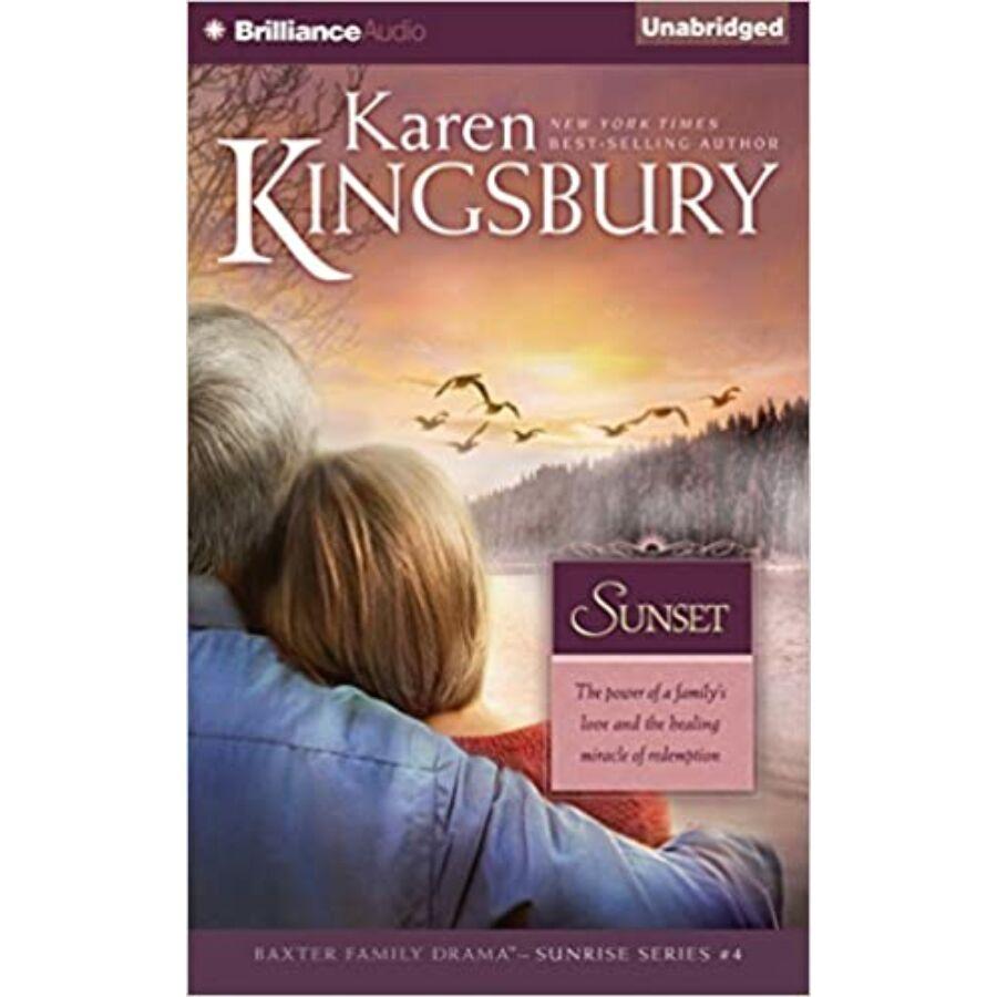 Karen Kingsbury - Sunset (Sunrise Series #4)