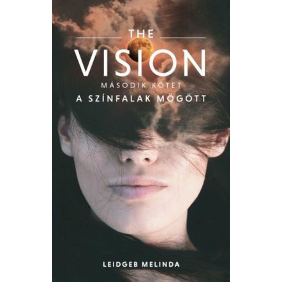 Leidgeb Melinda - The Vision /A színfalak mögött 2.rész
