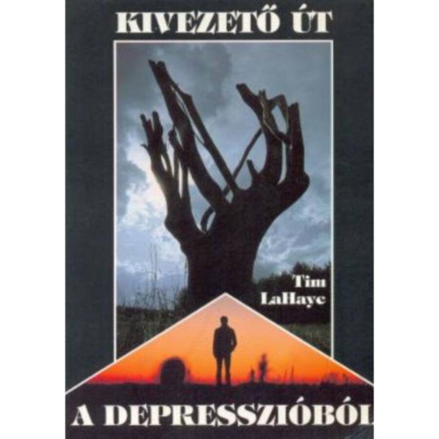 T. LaHaye - Kivezető út a depresszióból