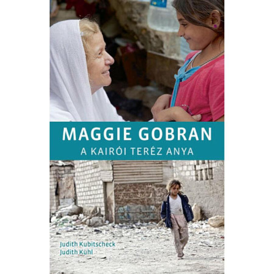 Maggie Gobran - A kairói Teréz anya