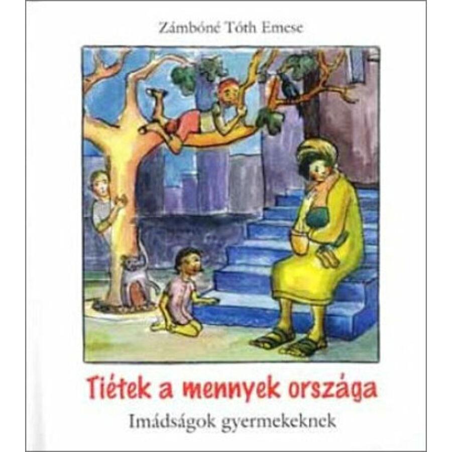 Zámbóné - Tiétek a mennyek országa