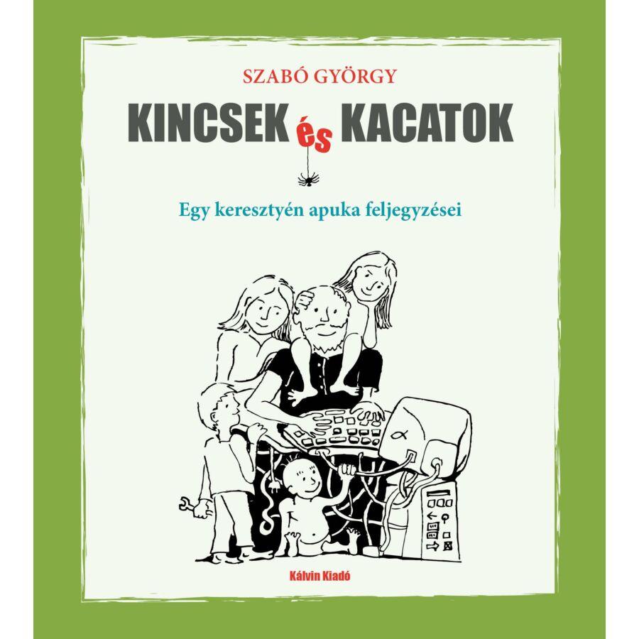 Szabó György - Kincsek és kacatok