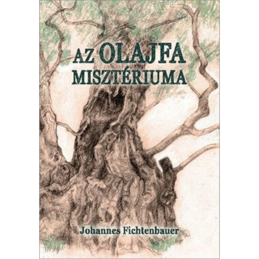 J. Fichtenbauer - Az olajfa misztériuma