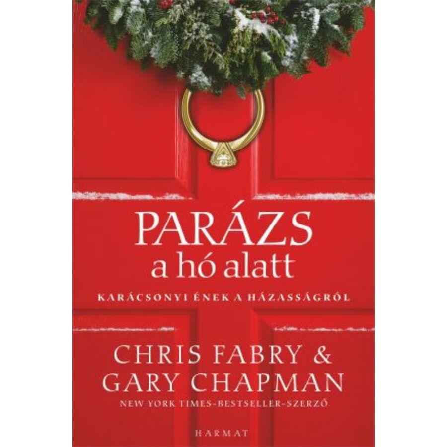 Gary Chapman  - Parázs a hó alatt/Karácsonyi ének...